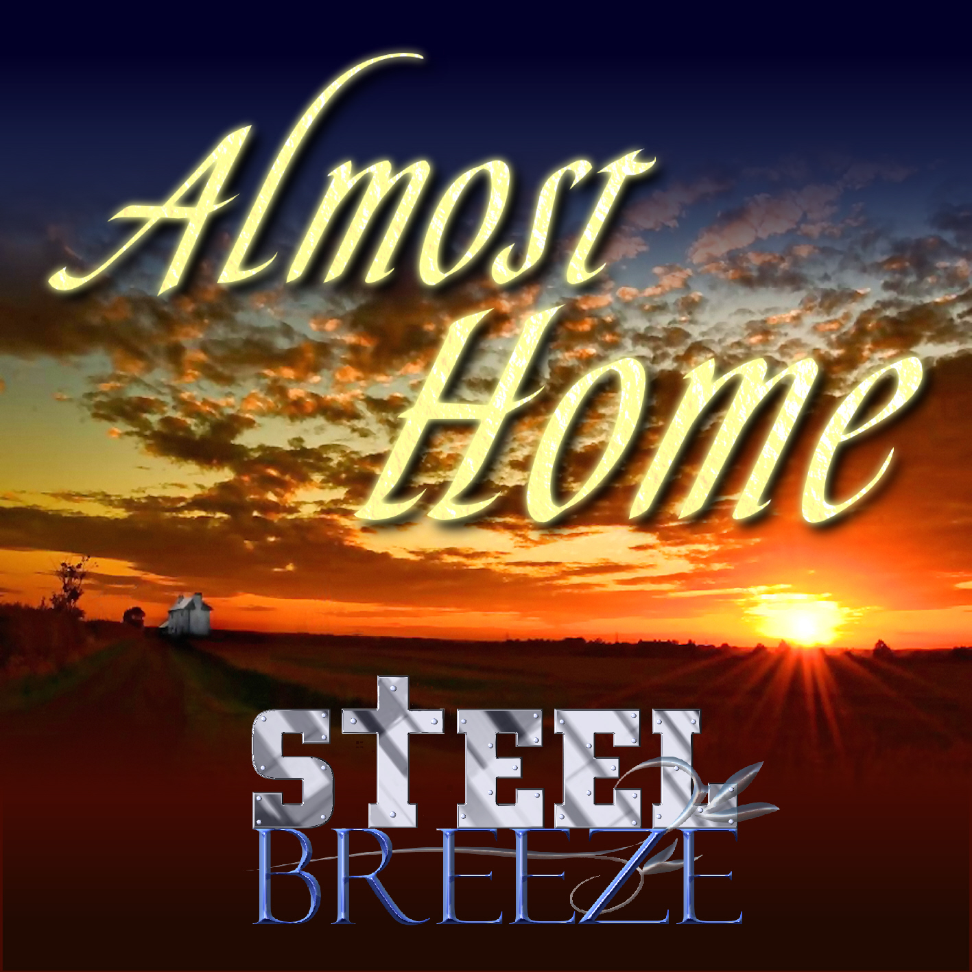 Steel Breeze - Almost Home