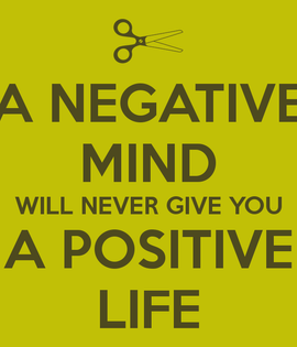 a-negative-mind-will-never-give-you-a-po