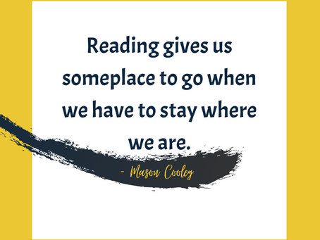 Reading Gives Us Some Place to Go