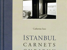 Istanboul, carnets curieux / Catherine Izzo