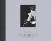 Beuys bleibt / Michael Ruetz
