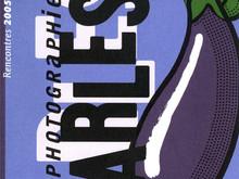 Catalogue des Rencontres Arles 2005