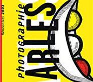 Catalogue des Rencontres Arles 2003