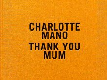 Thank you mum / Charlotte Mano