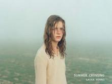 Laura Henno / Summer Crossing