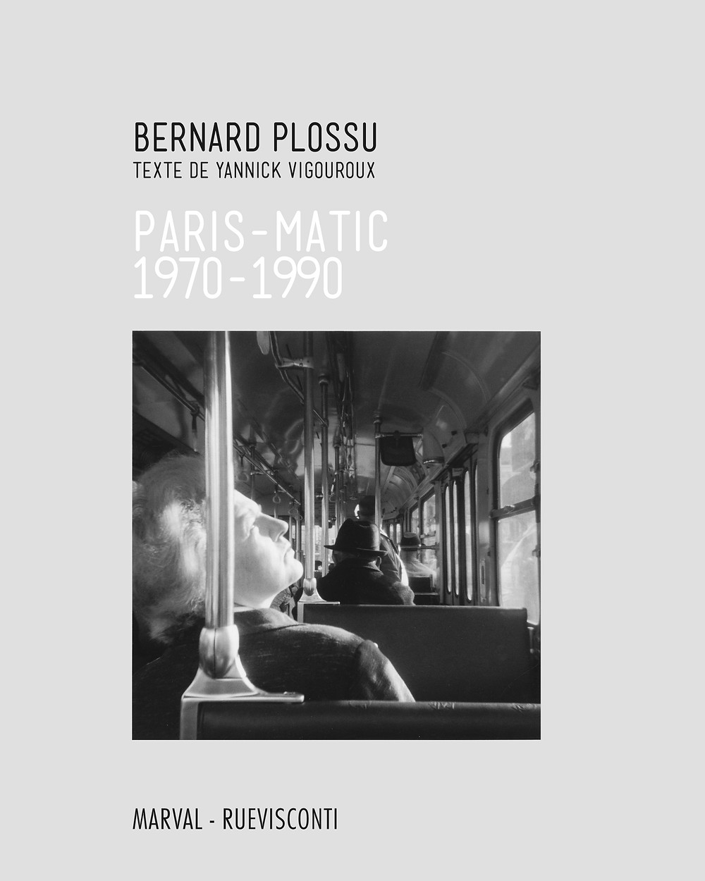 ©Bernard Plossu