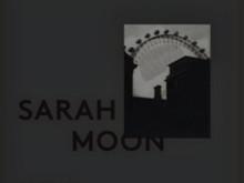 Passé-Présent / Sarah Moon