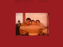 Bright, Bright Day / Zhu Mo