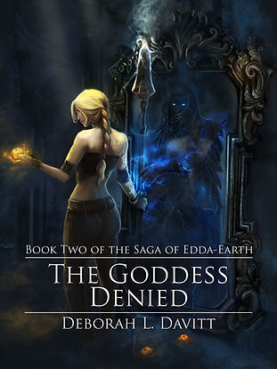 The Goddess Denied (The Saga of Edda-Earth Book 2)