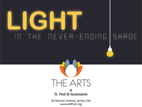 The Arts at St. Paul presents Light in the Never-Ending Shade