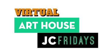 Art House Virtual JC Fridays