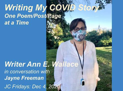 """Image promoting event titled """"Writing My COVID Story, One Poem/Post/Page at a Time"""" with photo of the author, a white woman with short brown hair wearing a white cotton top and with a pulse oximeter on a cord around her neck, standing in a park with the New York City skyline and Freedom Tower in the background."""