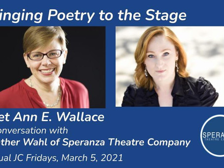 Bringing Poetry to the Stage: Talking with Ann E. Wallace & Speranza Theatre Company