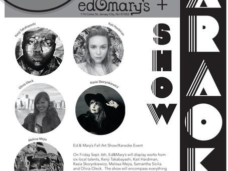 Sept. 2019 ED & MARY'S Present Fall Art Show!