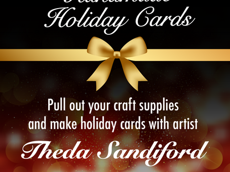 Theda Sandiford Art: Virtual Holiday Card Making Party
