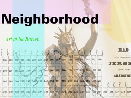 Sept. 2019 THE BARROW MANSION Presents Neighborhood, An Art Show