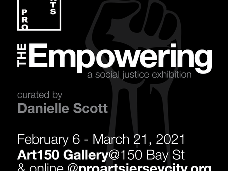 Pro Arts Jersey City presents The Empowering, a social justice show