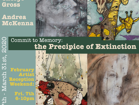 March 2020- EONTA SPACE PRESENTS:Commit to Memory: The Precipice of Extinction.