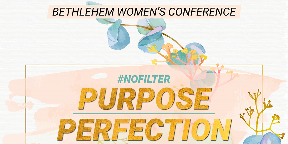 POSTPONED: Purpose Over Perfection | Women's Conference 2020