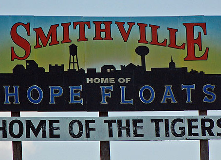 An Afternoon In Smithville, Texas ~ Hope Floats and SO Much More!