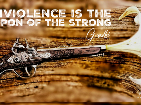 """""""Nonviolence is the weapon of the strong"""""""