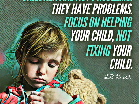 Children are not problems