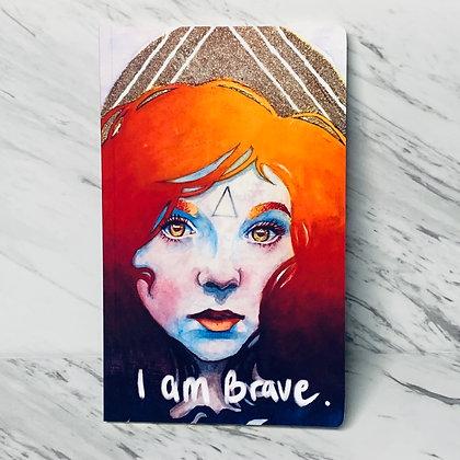 I Am Brave - Notebook