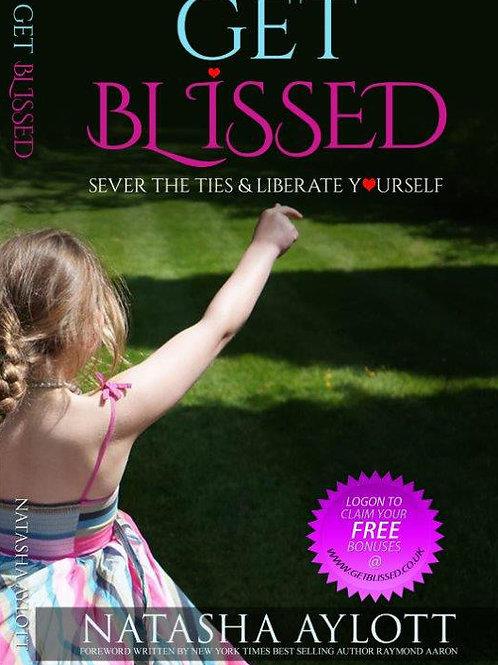 """""""Get Blissed"""" paperback by Natasha Aylott"""