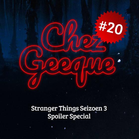 CHEZ GEEQUE PODCAST #20
