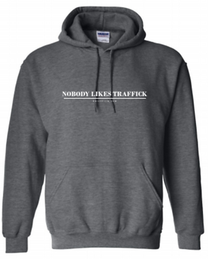 """Nobody Likes Traffick"" Traffick Jam Sweatshirt"