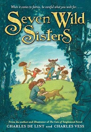 Seven Wild Sisters- A Modern Fairy Tale