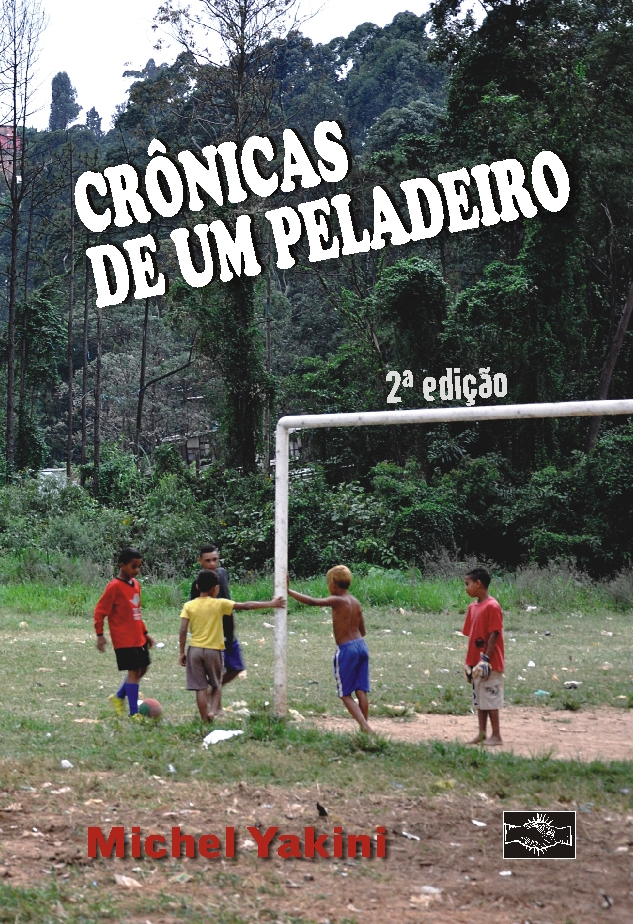 CRÔNICAS DE UM PELADEIRO 2ª edição