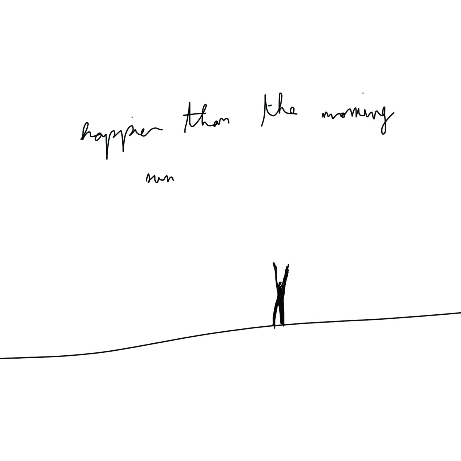 happier than