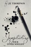 Jumpstarting Your Inner Novelist E-Book