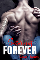 Saving Forever Part 3 E-Book Cover.png