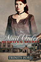 1 The Mail Order Midwife's Secret E-Book