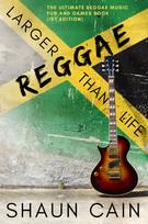 Reggae Larger than Life E-Book Cover.jpg