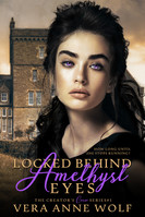 Locked Behind Amethyst Eyes E-Book Cover