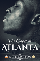 1 The Ghost of Atlanta E-Book Cover.png