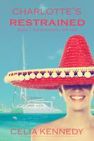 2 Charlotte's Restrained E-Book Cover.pn