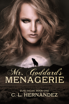 Mr. Goddard's Menagerie E-Book Cover.png