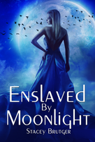 Enslaved By Moonlight E-Book Cover.png