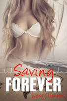 Saving Forever Part 4 E-Book Cover.png