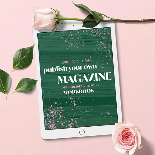 Publish Your Own Magazine Workbook Bundle: The Idea & The Look