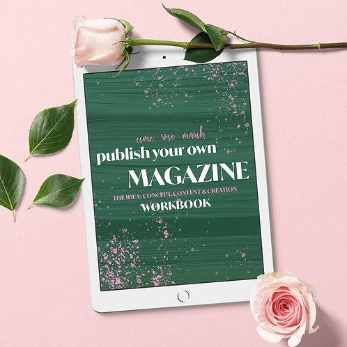 Publish Your Own Magazine Workbook: The Idea