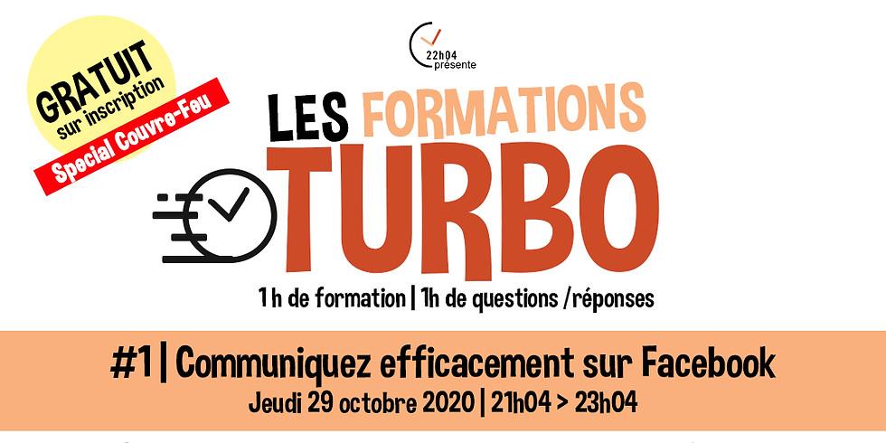 Formation Turbo (en ligne) #1 | Communiquez efficacement sur Facebook !