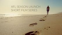 AFL Season Launch Short Film Series