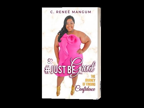 #JustBeGreat Book Pre-Sale