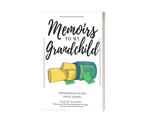 Memoirs to my Grandchild - Presale