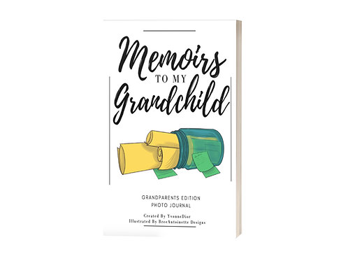 Memoirs to my Grandchild - Presale